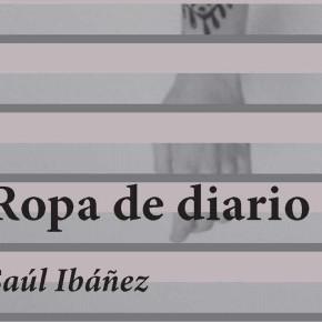 Presentación Ropa de diario de Saúl Ibáñez ·10.04